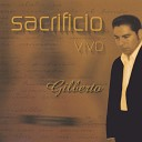 Gilberto - Offering of my life