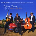 Gilles Apap the Transylvanian Mountain Boys - Manoir De Mes Reves