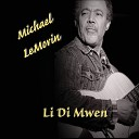 Michael Lemorin - Give It to Me