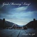 Good Morning Lucy - Loveless