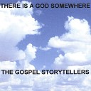 THE GOSPEL STORYTELLERS - In My Father s House
