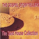 The Gospel Storytellers - The Sand House Remix