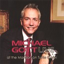 Michael Gott - I m Glad There is You