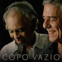 Gilberto Gil feat Chico Buarque - Copo Vazio