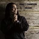 Grady Champion - Weight of the World