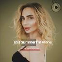A Mase Sharliz - This Summer I m Alone Radio Mix
