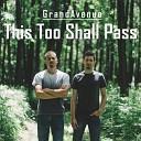 Grand Avenue - Take My Hand