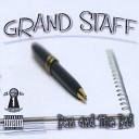 Grand Staff - That s Gangsta