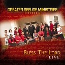 The Greater Refuge Ministries Choir - Rejoice