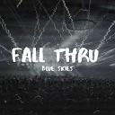 Blue Skies - Fall Thru