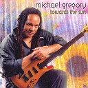 Michael Gregory - Cause I Love You Like That