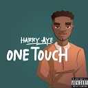 Harry Aye - One Touch