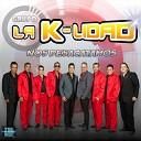 Grupo la K Lidad - Vente Pa Ca