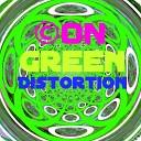 ON - Green Distortion Original Mix
