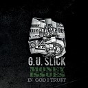 G U Slick feat Ron C - New Day feat Ron C