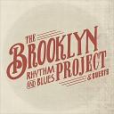 The Brooklyn Rhythm & Blues Project & Guests
