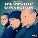 Westside Connection - Terrorist Threats