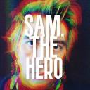 Sam The Hero - High School