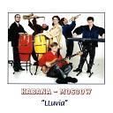 Habana Moscow - Historia De Un Amor