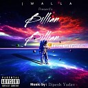 Jwalla - Billian Billian