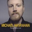 Michael Hanrahan - The Bold Princess Royal