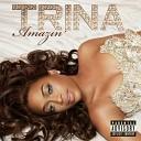 Trina - Dang A Lang (ft. Lady Saw And Nicki Minaj)