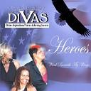 Divas - Heroes Wind Beneath My Wings