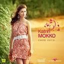 Katrin Mokko - Не враг и не друг