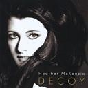 Heather McKenzie - Hands On You