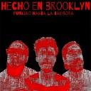 Hecho en Brooklyn - Mujere Hembra