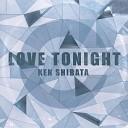 Ken Shibata - Love Tonight