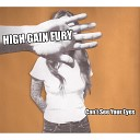 High Gain Fury - Call My Name