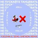 Timran Zell Batrai feat Aslai - Не Пускайте Танцевать Yudzhin Serg Shenon Radio Remix