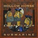 Hollow Horse - Beg