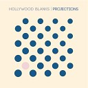 Hollywood Blanks - Let You Down