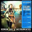 Homem dos 7 Instrumentos - Zero