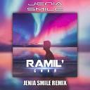 Ramil - Сияй Jenia Smile Remix