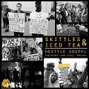 Hostyle Gospel feat John Givez - Skittles Iced Tea feat John Givez