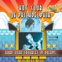 Hot Club of Philadelphia - Songe d Automne
