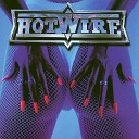 Hotwire - Sometimes She Cries