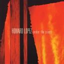 Howard Lopez - Join Me