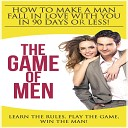 The Game of Men - The Power of the Pot The Way to a Man s Heart