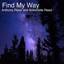 Anthony Reed feat Antoinette Reed - Find My Way