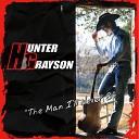 Hunter Grayson - Gone but Not Forgotten