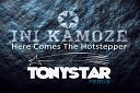 Ini kamoze - Here comes the hotstepper Tonystar Remix