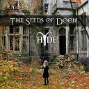 HYDE - Seed of Doom The Seed