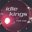 Idle Kings - Let You Down