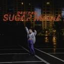 NENE - Sugar Mama