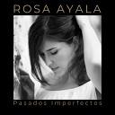 Rosa Ayala - El Carrusel de los Idiotas