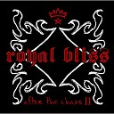 Royal Bliss - All In My Head